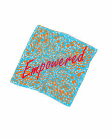 Empowerment 'Empowered' Silk Scarf