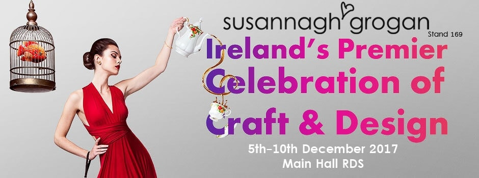 Susannagh Grogan Craft and Design Fair RDS